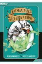 バットマン・テイルズ:ワンス・アポン・ア・クライム