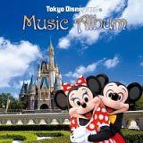 東京ディズニーランド(R)ミュージック・アルバム