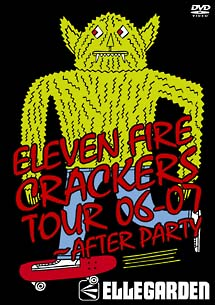 ELEVEN FIRE CRACKERS TOUR 06-07 ~AFTER PARTY