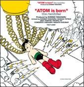 """そしてアトムは生まれた""""ATOM is born""""the remixes"""