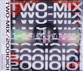 2001 01 01 | TWO-MIX(TWO∞MIX)...