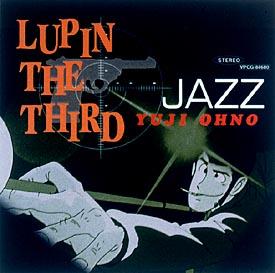 """LUPIN THE THIRD""""JAZZ"""