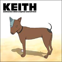 "BECK original soundtrack""KEITH"""