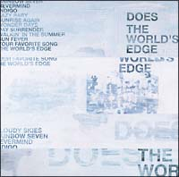 The World's Edge | DOES(ドーズ...