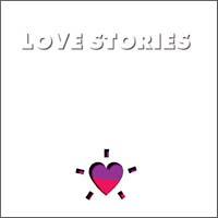 LOVE STORIES I