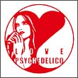 This is LOVE PSYCHEDELIC