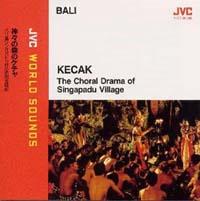 神々の森のケチャ~バリ島シンガパドゥ村の呪的合唱劇