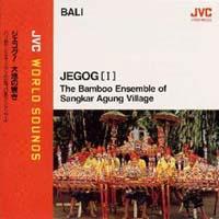 ジェゴグ!大地の響~バリ島サンカル・アグンの巨竹打楽アンサンブル