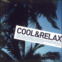 COOL & RELAX