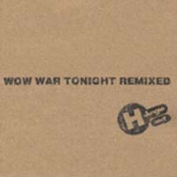 WOW WAR TONIGHT REMXD