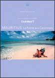 Bonne Vacances!-Le paradis au club med- 2 MAURITIUS(La Pointeaux Canonniers)