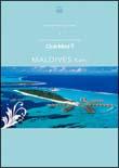 Bonne Vacances au Club Med! 6 カニフィノール(モルディブ)