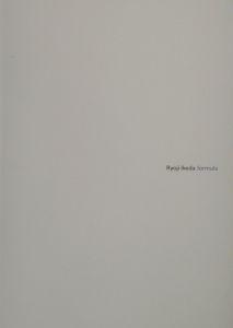 Ryoji Ikeda - Formula