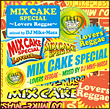 MIX CAKE SPECIAL-Lovers Reggae-Mixed By DJ Mike-Masa