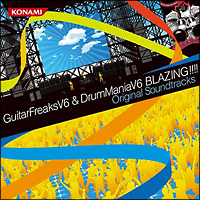 GuitarFreaksV6 & DrumManiaV6 BLAZING!!!! Original Soundtracks