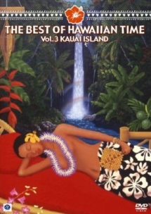 3 THE BEST OF HAWAIIAN TIME KAUAI ISLAND