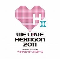 WE LOVE ヘキサゴン 2011
