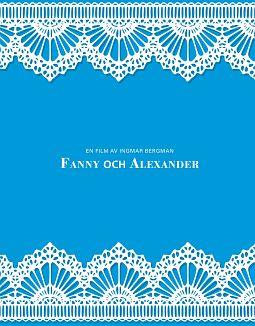 ファニーとアレクサンデル オリジナル版 【HDマスター】 Blu-ray