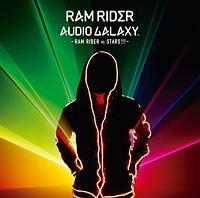 AUDIO GALAXY‐RAM RIDER vs STARS!!!‐