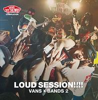 VANS COMPILATION LOUD SESSION!!!! VANS × BANDS 2