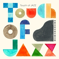 TOUCH OF JAZZ-PIANO