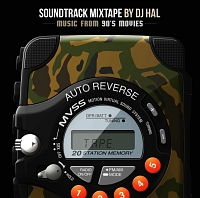 SOUNDTRACK MIXTAPE BY DJ HAL -MUSIC FROM 90'S MOVIES-