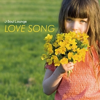 J-Soul Lounge LOVE SONGS