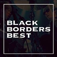 BLACK BORDERS BEST