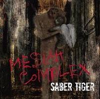 SABER TIGER『Messiah Complex』