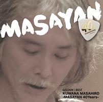 GOLDEN☆BEST桑名正博-MASAYAN 40Years-