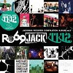 JACKMAN RECORDS COMPILATION ALBUM vol.6 『RO69JACK 11/12』