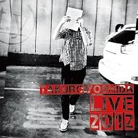 LIVE 2012   吉田拓郎のCDレンタ...