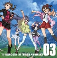 『アイドルマスター ミリオンライブ!』THE IDOLM@STER LIVE THE@TER PERFORMANCE 03