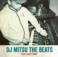 DJ Mitsu the Beats Plays Jazzy Sport