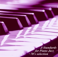 J-Standards for Piano Jazz-70's selection