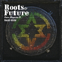 VOICE MAGICIAN 4 -Roots&Future-