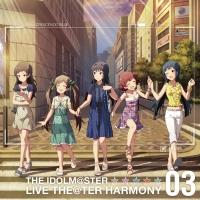 『アイドルマスター ミリオンライブ!』THE IDOLM@STER LIVE THE@TER HARMONY 03