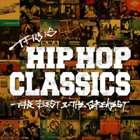 THIS IS HIP HOP CLASSICS THE BEST & THE GREATEST