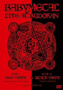 LIVE AT BUDOKAN ~RED NIGHT & BLACK NIGHT APOCALYPSE~