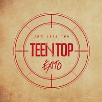 5集ミニ・リパッケージアルバム:TEENTOP 20'S LOVE TWO EXITO