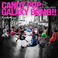 CANDY POP GALAXY BOMB !!/キズナPUNKY ROCK !!