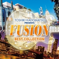 角松敏生 presents FUSION BEST COLLECTION