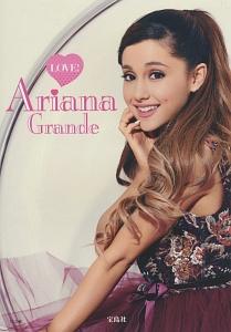 LOVE! Ariana Grande