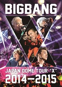 "JAPAN DOME TOUR 2014~2015 ""X"""