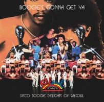 バディ『BOOGIE'S GONNA GET YA - DISCO BOOGIE DELIGHTS OF SALSOUL』