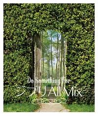 ジブリ ALL MIX ~Do Something For~ Mixed by Kawate