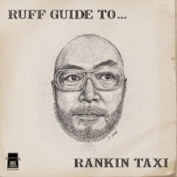 ランキン・タクシー『RUFF GUIDE TO...RANKIN TAXI』
