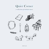 クワイエット・コーナー 心に寄り添う音楽集