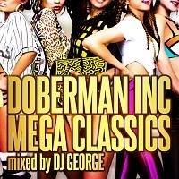 MEGA CLASSICS mixed by DJ GEORGE