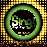 Sing! Sing! Sing! 1st Season